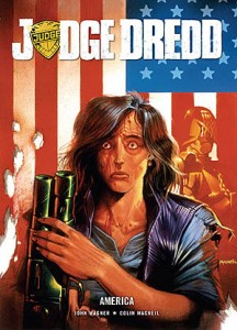 Judge Dredd: America by John Wagner and Colin MacNeil (2000AD)