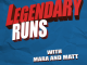 Legendary Runs